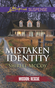 Mistaken Identity (Mills & Boon Love Inspired Suspense) (Mission: Rescue, Book 7)