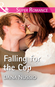 Falling For The Cop (Mills & Boon Superromance) (True Blue, Book 2)