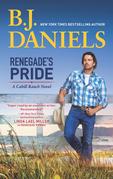 Renegade's Pride (A Cahill Ranch Novel, Book 1)