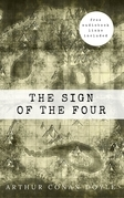 Arthur Conan Doyle: The Sign of the Four [contains links to free audiobook] (The Sherlock Holmes novels and stories #2)