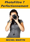 PhotoFiltre 7 - Perfectionnement