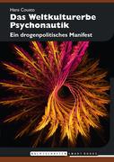 Das Weltkulturerbe Psychonautik