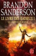 Le Livre des Radieux, Volume 1 (Les Archives de Roshar, Tome 2)