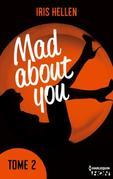 "Mad About You - tome 2: Vous avez aimé ""Calendar Girl"" ? Vous aimerez ""Mad about You"""