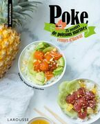 Le Poke: 25 recettes venues d'Hawa