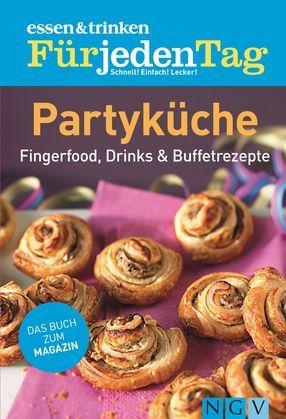 essen & trinken Für jeden Tag - Partyküche