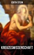 Kreuzeswissenschaft (Vollständige Ausgabe)