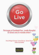 Go Live - Periscope et Facebook live: mode d'emploi