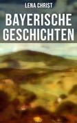 Bayerische Geschichten (Vollständige Ausgabe)