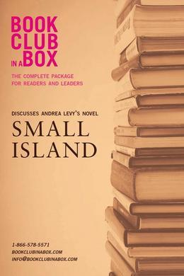 Bookclub-in-a-Box Discusses Small Island, by Andrea Levy