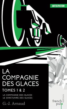 La compagnie des glaces - Le sanctuaire des glaces