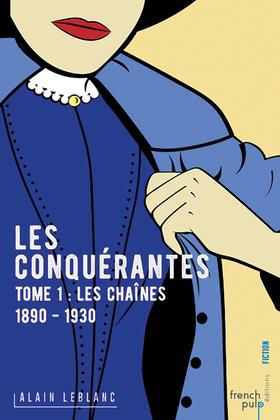 Les Chaînes 1890-1930
