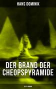 Der Brand der Cheopspyramide (Sci-Fi-Roman)