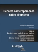 Debates contemporáneos sobre el turismo