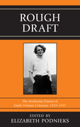 Rough Draft: The Modernist Diaries of Emily Holmes Coleman, 1929-1937