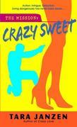 Crazy Sweet