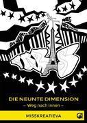 Die neunte Dimension — Weg nach innen