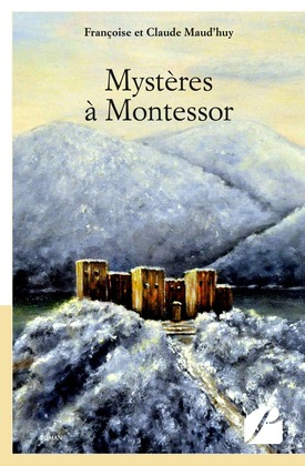 Mystères à Montessor