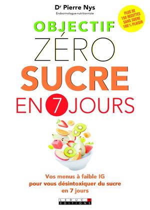 Objectif zéro sucre en 7 jours
