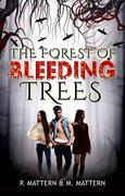 The Forest of Bleeding Trees