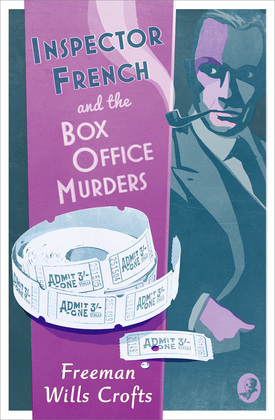 Inspector French and the Box Office Murders (Inspector French Mystery, Book 5)