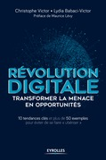Révolution digitale : transformer la menace en opportunités