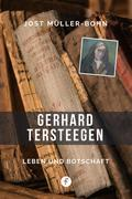 Gerhard Tersteegen – Leben und Botschaft
