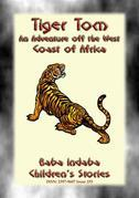 TIGER TOM - A Children's Maritime Adventure off the Coast of West Africa
