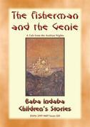 THE FISHERMAN AND THE GENIE - A Children's Story from 1001 Arabian Nights