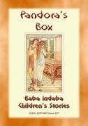 PANDORA'S BOX - An Ancient Greek Legend and a Moral Lesson for Children