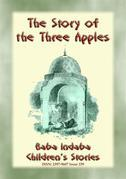 THE STORY OF THE THREE APPLES - A Children's Story from 1001 Arabian Nights