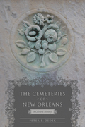 The Cemeteries of New Orleans