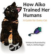 How Aiko Trained Her Humans