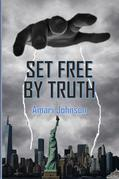 Set Free by Truth