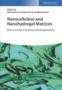 Nanocellulose and Nanohydrogel Matrices: Biotechnological and Biomedical Applications