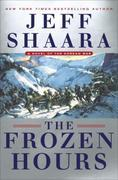 The Frozen Hours: A Novel of the Korean War