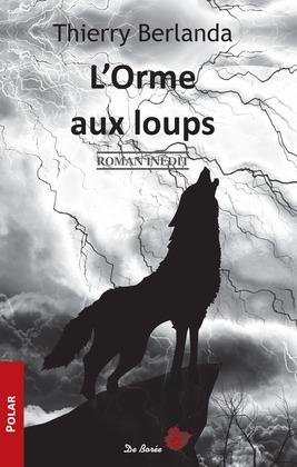 L'Orme aux loups