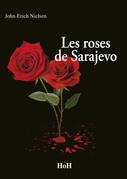 Les Roses de Sarajevo