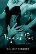 Tropical Sin (A Sexy, Beach Romance Novella)