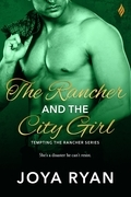 The Rancher and The City Girl