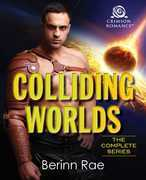 Colliding Worlds: The Complete Series