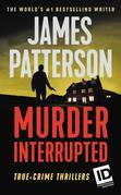 James Patterson's Murder Is Forever: Volume 1