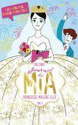 Journal de Mia- Tome 11 - Le mariage d'une princesse