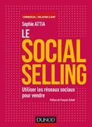 Le Social selling: Utiliser les réseaux sociaux pour vendre