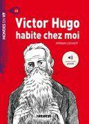 Victor Hugo habite chez moi - Ebook