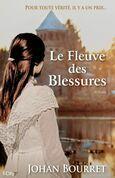 Le Fleuve des Blessures