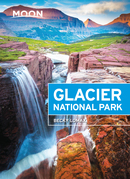 Moon Glacier National Park: Including Waterton Lakes National Park