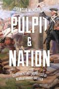 Pulpit and Nation: Clergymen and the Politics of Revolutionary America