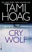 Tami Hoag - Cry Wolf: A Novel