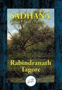 Sadhana: The Realisation of Life